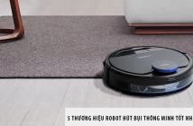 Top 5 thương hiệu robot hút bụi thông minh tốt nhất hiện nay