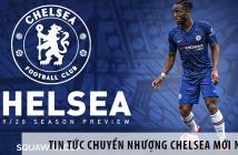 Tin tức chuyển nhượng Chelsea mới nhất