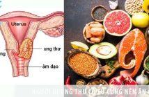 Người bị ung thư cổ tử cung nên ăn gì? Nên kiêng ăn gì?